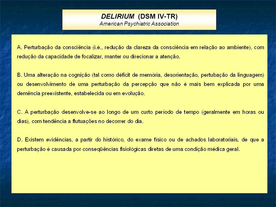 DELIRIUM (DSM IV-TR) American Psychiatric Association