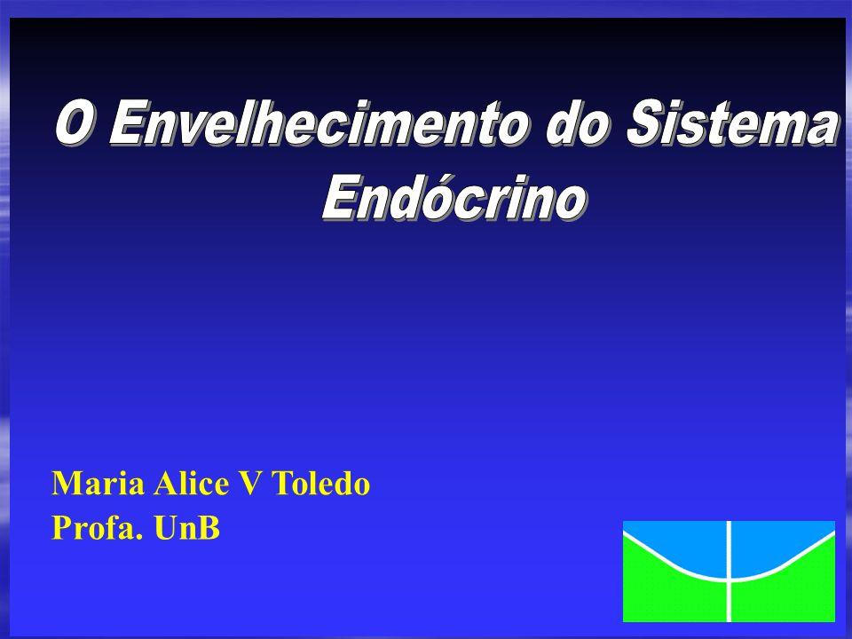 4Teoria endócrina do envelhecimento: muitos indivíduos jovens com doenças endócrinas (osteoporose, diminuição da secreção do GH, hipogonadismo) apresentam alterações morfológicas, funcionais e bioquímicas que são encontradas em indivíduos idosos sem doença.