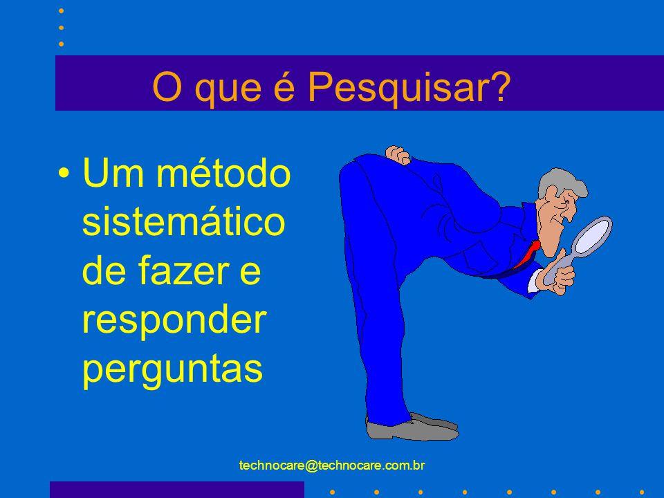 technocare@technocare.com.br Confiabilidade O conceito de confiabilidade refere à habilidade de medir o fenômeno consistentemente.