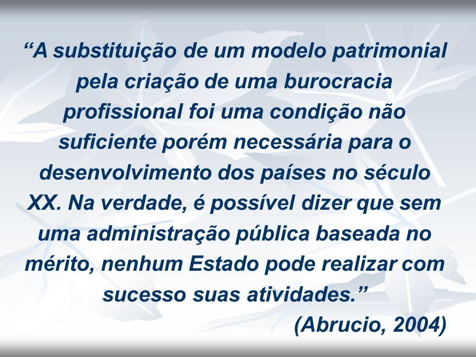 """""""A substituição de um modelo patrimonial pela criação de uma burocracia profissional foi uma condição não suficiente porém necessária para o desenvolv"""