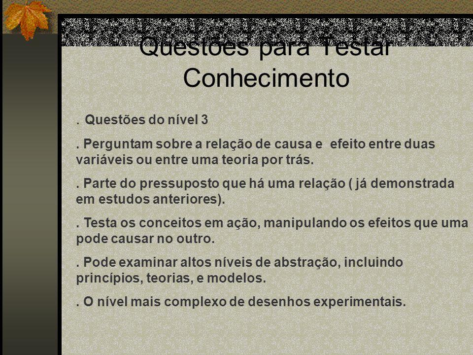 Questões para explorar relações entre fenômenos:.Questões do nível 2.