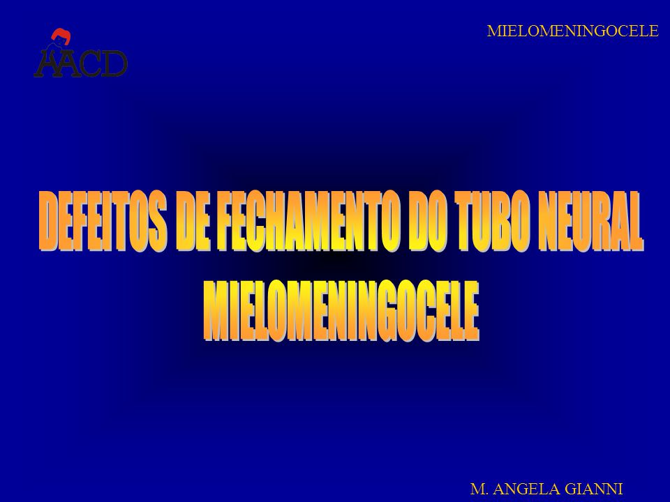 M.ANGELA GIANNI MIELOMENINGOCELE 8.