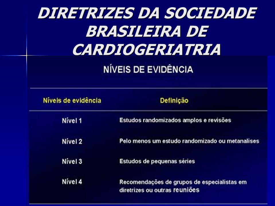 DIRETRIZES DA SOCIEDADE BRASILEIRA DE CARDIOGERIATRIA