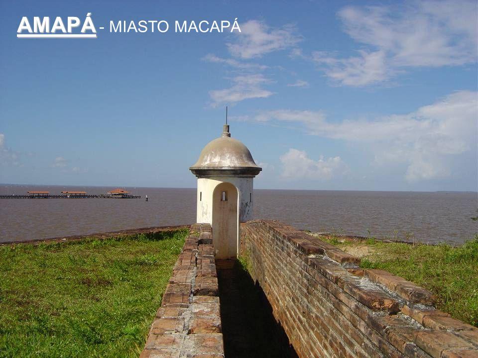 AMAPÁ AMAPÁ - MIASTO MACAPÁ