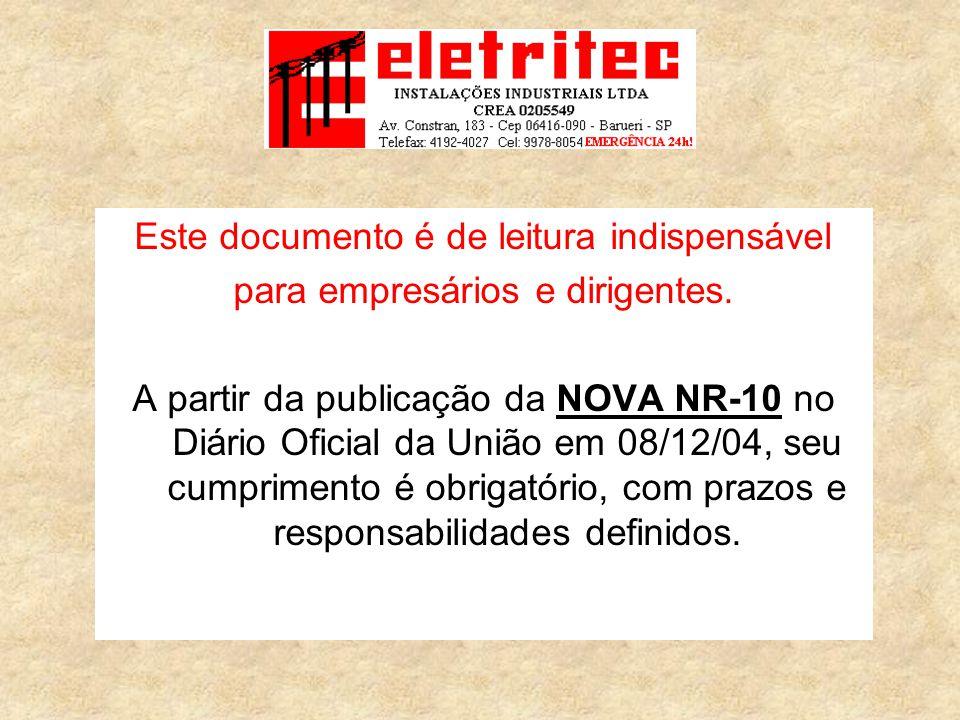 A criação do prontuário das instalações elétricas.