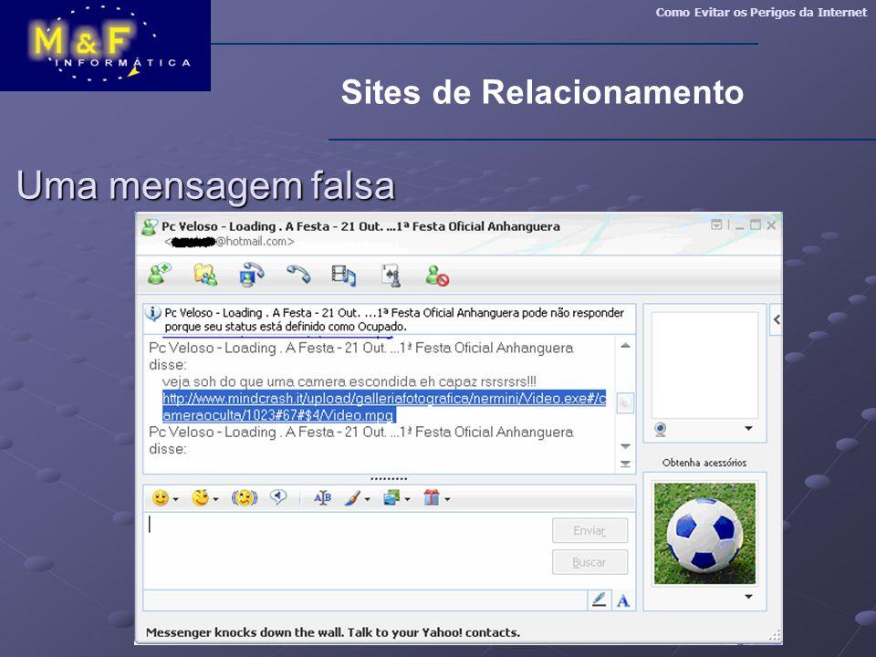 Como Evitar os Perigos da Internet Sites de Relacionamento Uma mensagem falsa