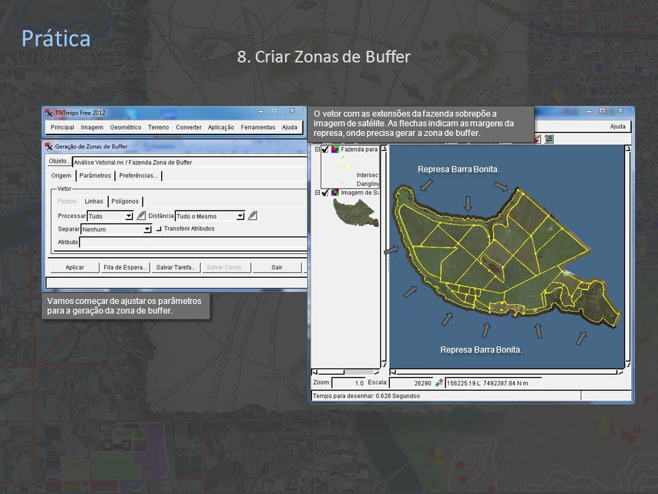 Prática O vetor com as extensões da fazenda sobrepõe a imagem de satélite.