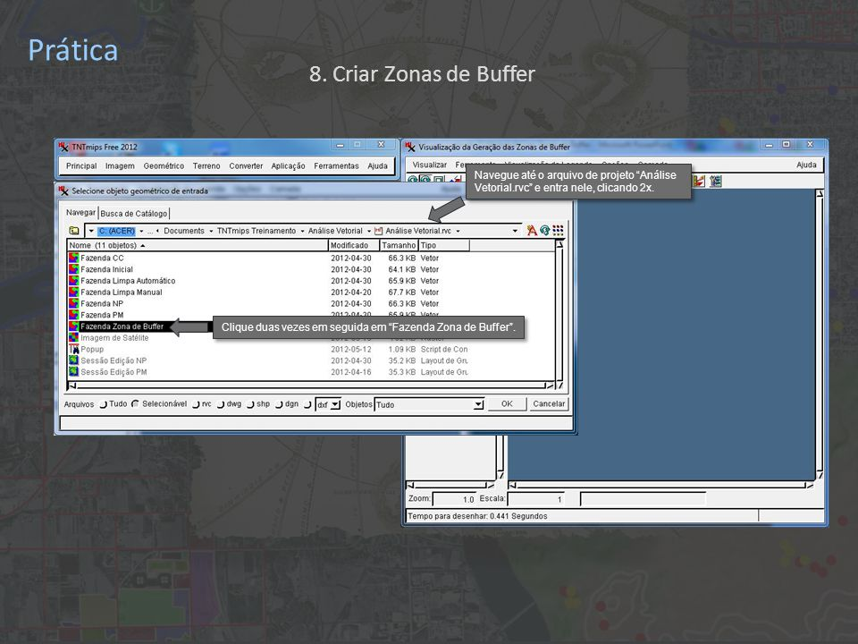 Prática Clique duas vezes em seguida em Fazenda Zona de Buffer .