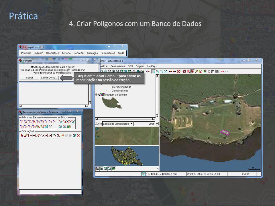 Prática Clique em Salvar Como... para salvar as modificações na sessão de edição.