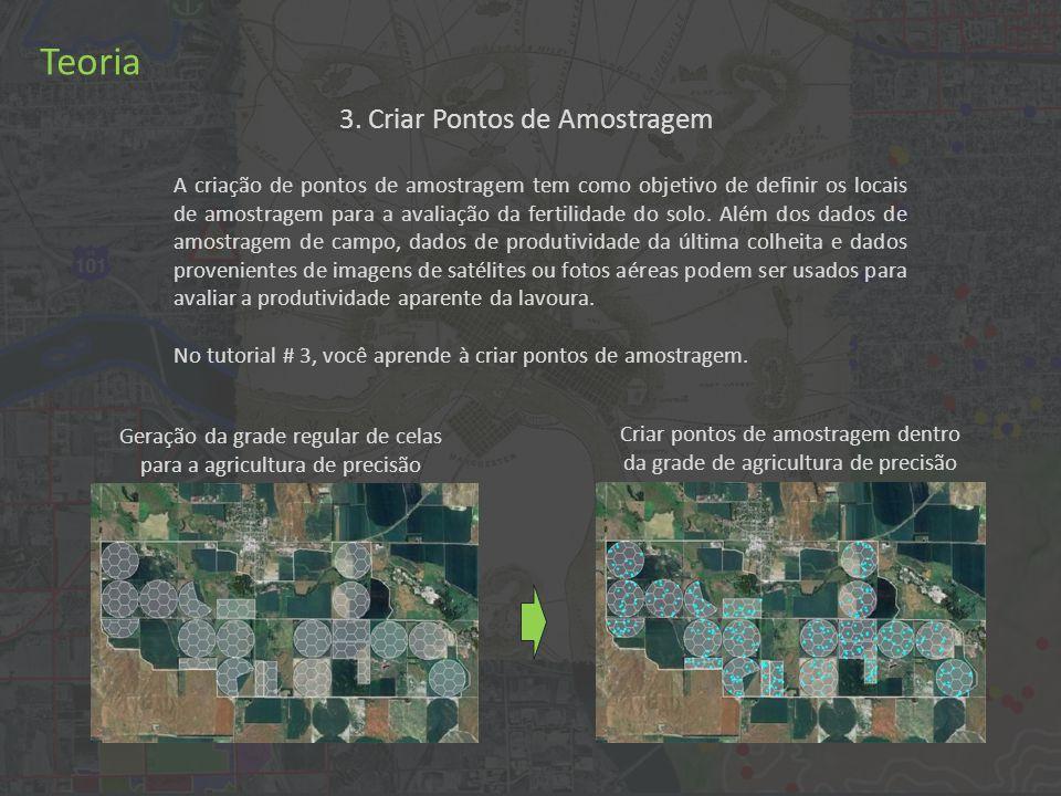 Prática Clique em Geométrico > Computar > Pontos de Amostragem... para iniciar o processo de geração de pontos de amostragem.