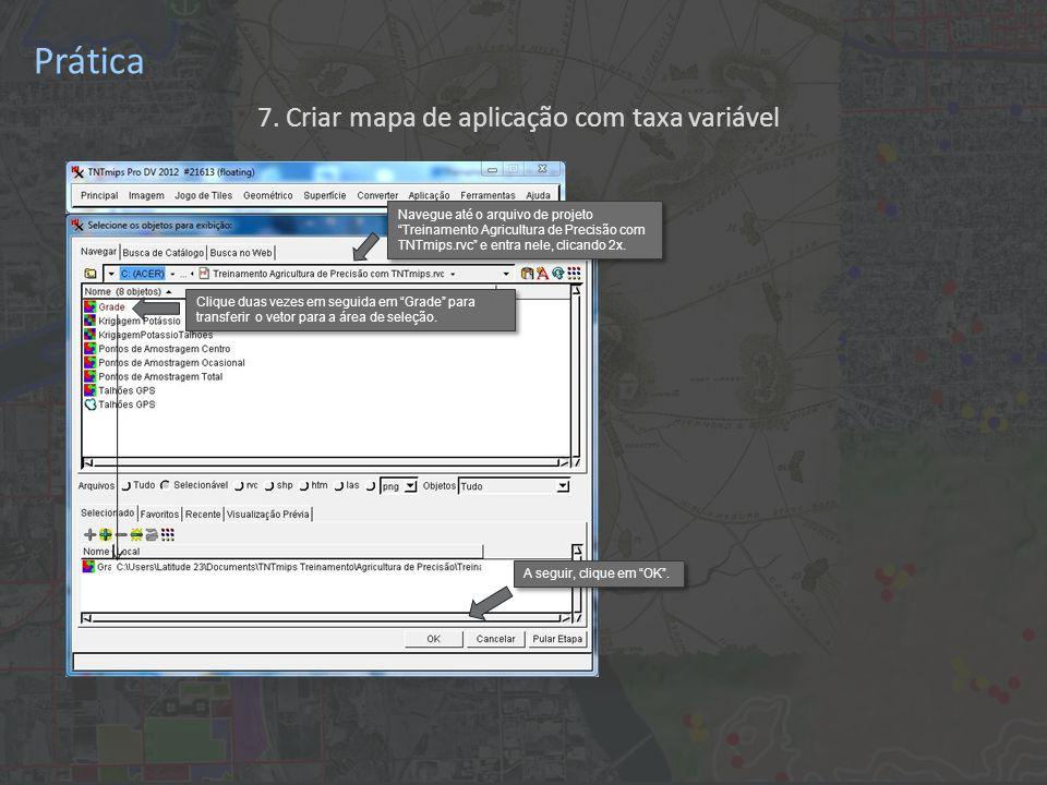 Prática 7. Criar mapa de aplicação com taxa variável Clique em OK .