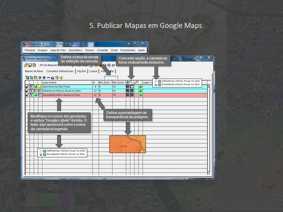 Modifique os nomes dos geodados e exclua Google Labels da lista.