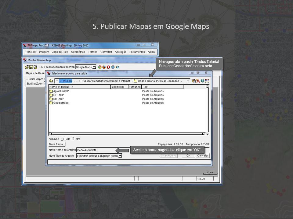 Navegue até a pasta Dados Tutorial Publicar Geodados e entra nela.