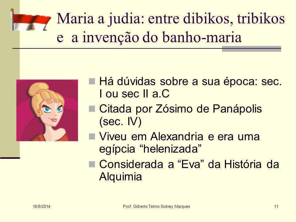16/8/2014 Prof.Gilberto Telmo Sidney Marques10 A maldição continua...