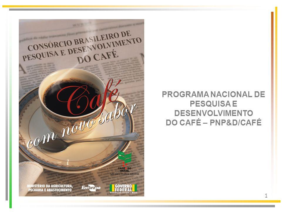 2 Objetivo Dar sustentação tecnológica, social e econômica ao agronegócio café, pela identificação de problemas do setor, geração e difusão de tecnologias e informações.