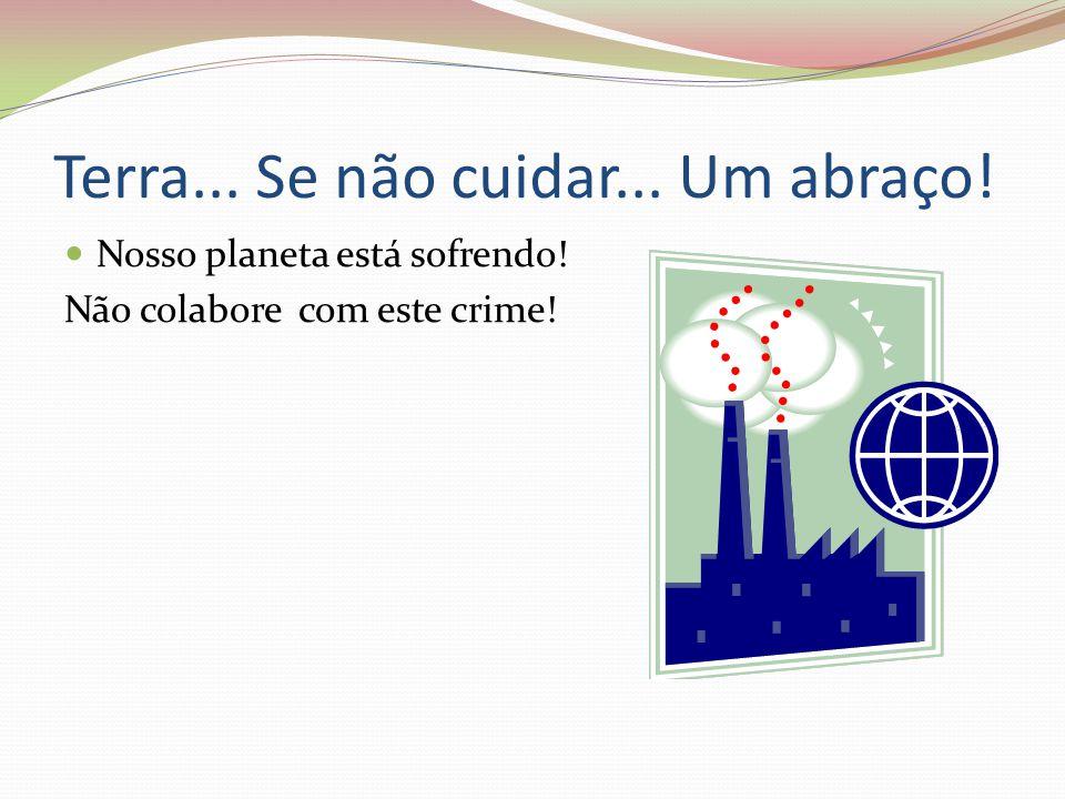 """, """"Fala-se tanto da necessidade de deixar um planeta melhor para as pessoas e, esquece-se da urgência de deixarmos as pessoas melhores para o nosso pl"""