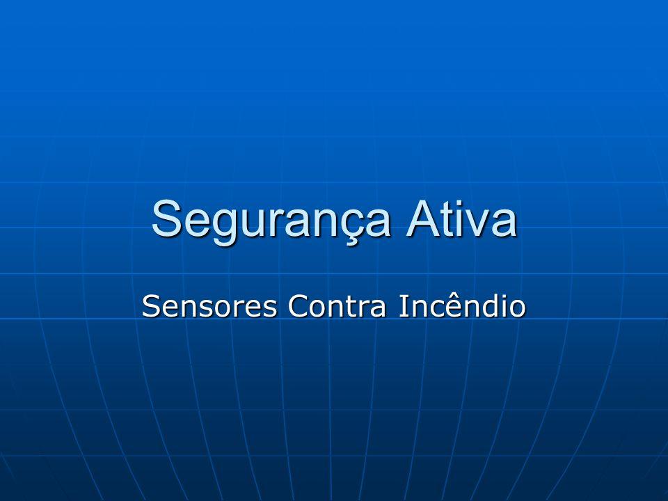 Segurança Ativa Sensores Contra Incêndio