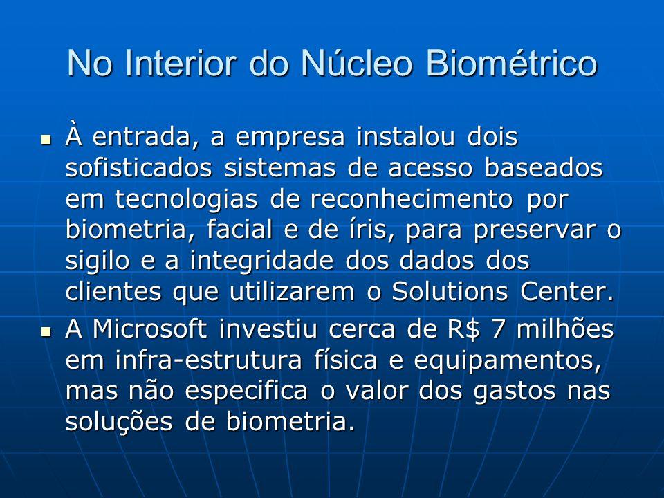 No Interior do Núcleo Biométrico À entrada, a empresa instalou dois sofisticados sistemas de acesso baseados em tecnologias de reconhecimento por biom