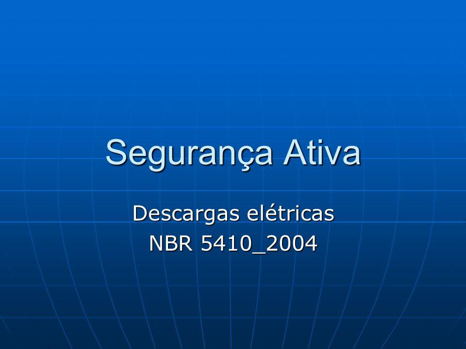 Segurança Ativa Descargas elétricas NBR 5410_2004
