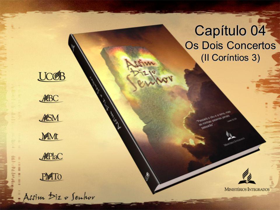 OS DOIS CONCERTOS II Coríntios 3 II Coríntios 3, jamais financia a abolição de 39 livros da Bíblia, como afirma em seu livro, o Pastor Pentecostal Antenor Santos de Oliveira (ver pág.