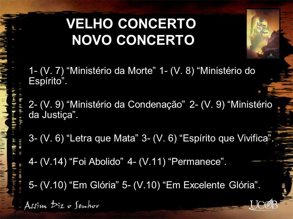 a)O Velho Concerto, foi com sangue de animais (Heb.