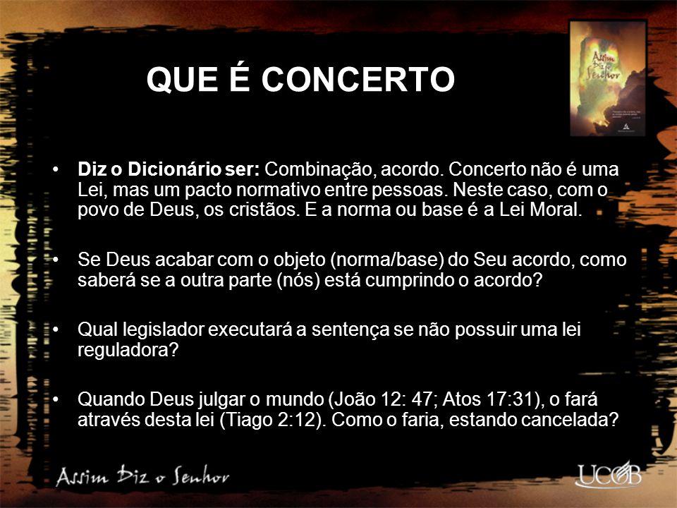DESSEMELHANÇAS ENTRE OS DOIS CONCERTOS Velho ConcertoNovo Concerto Chamado velho concertoChamado novo concerto.