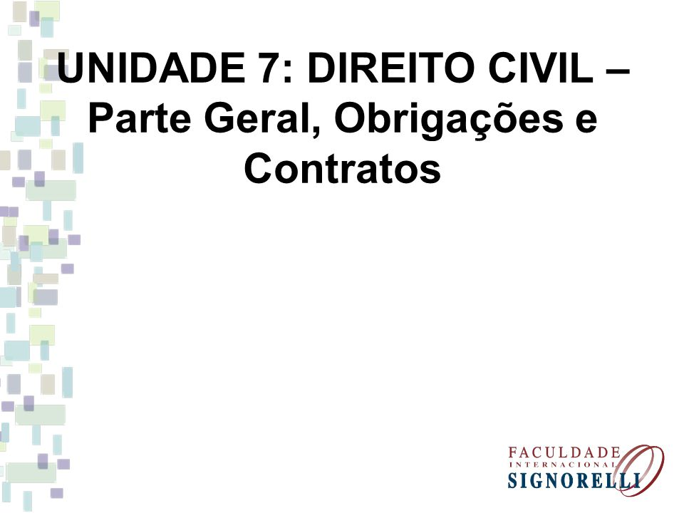 6 - Obrigação Solidária Diz-se que a obrigação é solidária quando há mais de um credor ou mais de um devedor, cada um com direito ou obrigação à dívida toda.