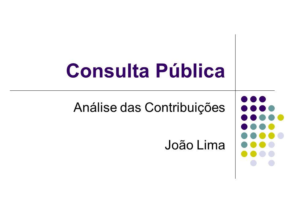 Consulta Pública Análise das Contribuições João Lima