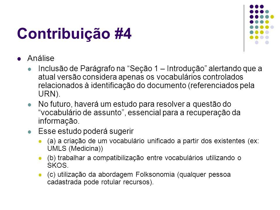 """Contribuição #4 Análise Inclusão de Parágrafo na """"Seção 1 – Introdução"""" alertando que a atual versão considera apenas os vocabulários controlados rela"""
