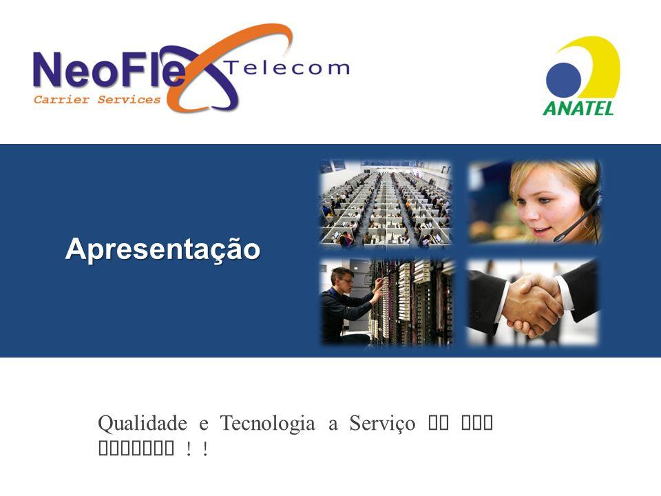 Apresentação Qualidade e Tecnologia a Serviço de sua Empresa ! !