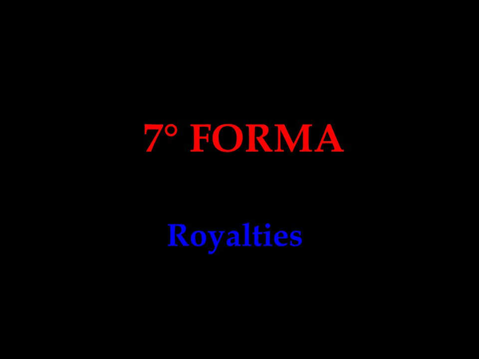 7° FORMA Royalties