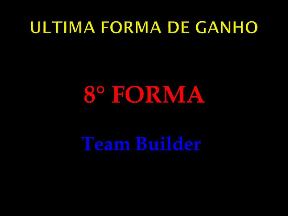 8° FORMA Team Builder