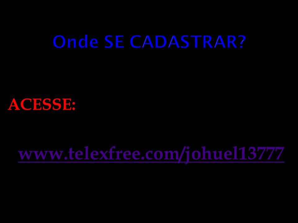 ACESSE: www.telexfree.com/johuel13777