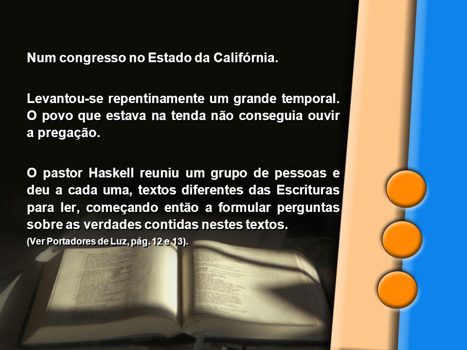 No dia seguinte, o pastor Haskell e outros pastores foram convocados pela irmã White, que lhes disse que aquela iniciativa estava em harmonia com a luz que ela havia recebido do céu... Manual para Obreiros Voluntários, pág.