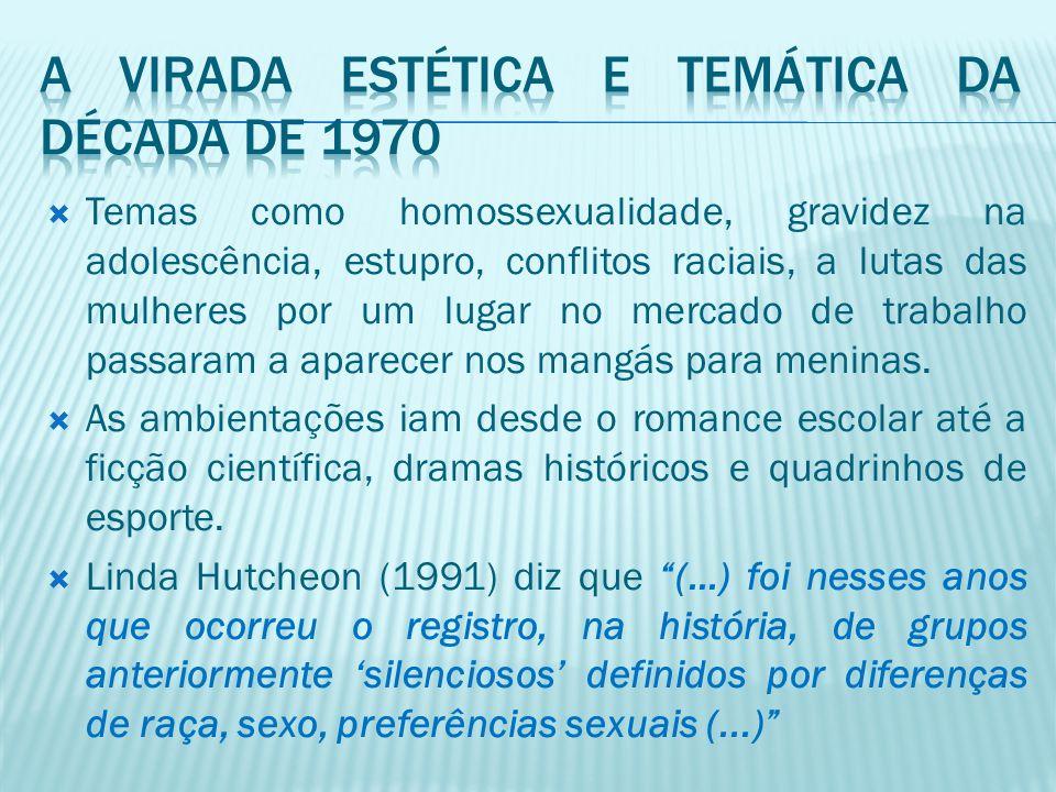  Temas como homossexualidade, gravidez na adolescência, estupro, conflitos raciais, a lutas das mulheres por um lugar no mercado de trabalho passaram
