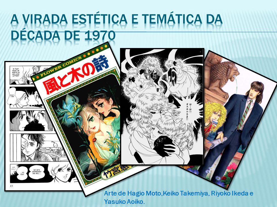 Arte de Hagio Moto,Keiko Takemiya, Riyoko Ikeda e Yasuko Aoiko.