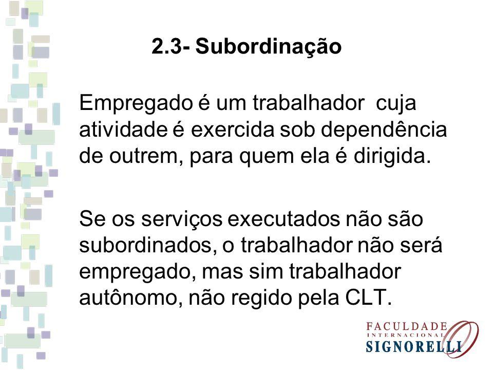 2.4- Salário Empregado é um trabalhador assalariado, portanto, alguém que, pelo serviço que presta, recebe uma retribuição.
