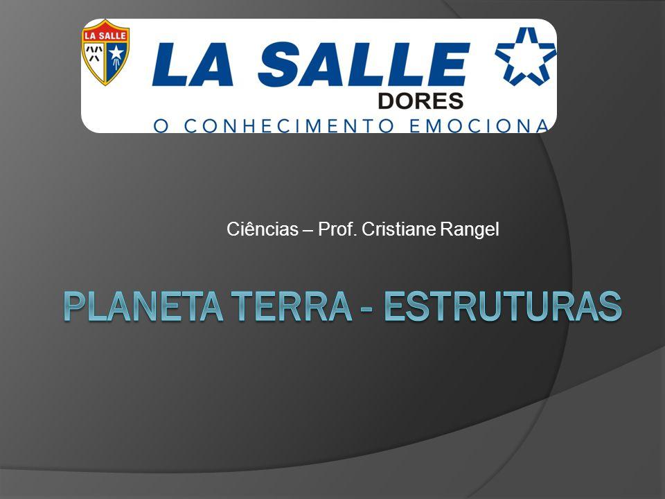 Ciências – Prof. Cristiane Rangel