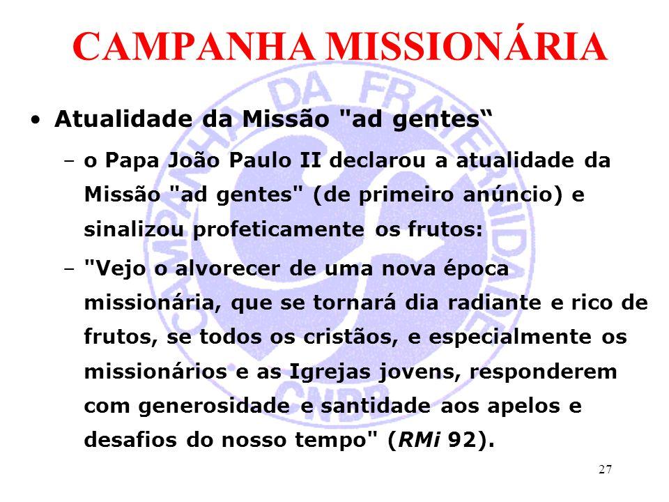 CAMPANHA MISSIONÁRIA Atualidade da Missão