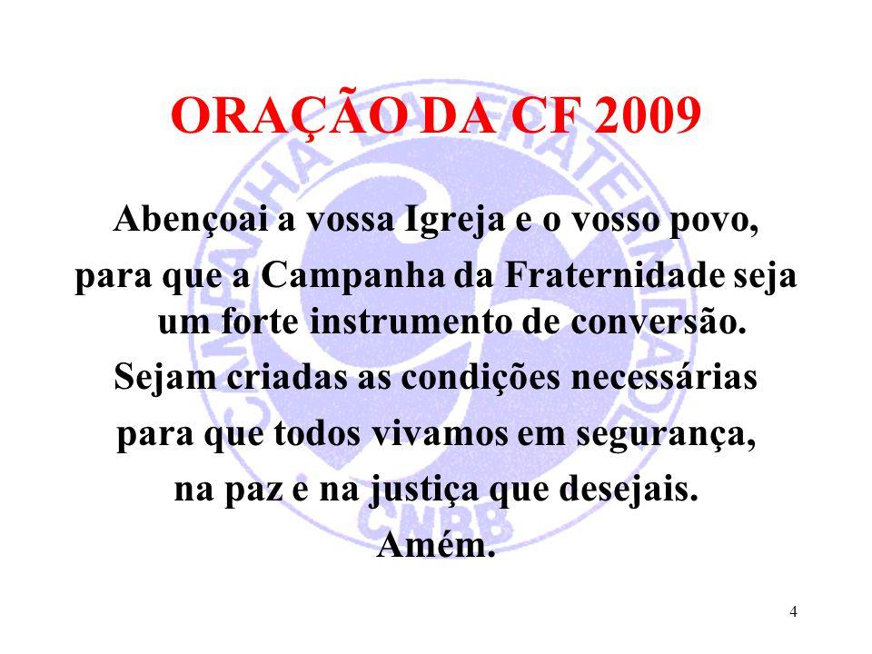 CAMPANHA PARA A EVANGELIZAÇÃO 2.