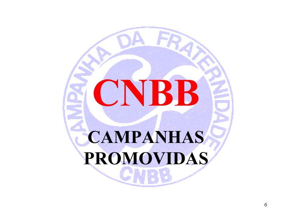 CNBB CAMPANHAS PROMOVIDAS 6