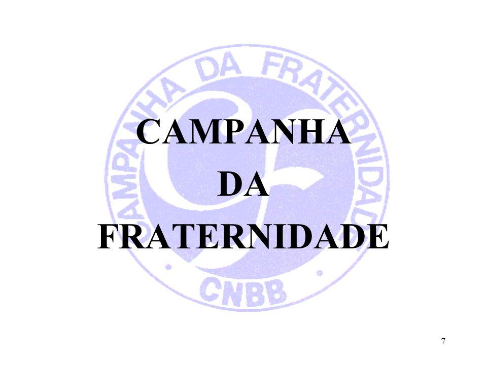 CAMPANHA DA FRATERNIDADE 7