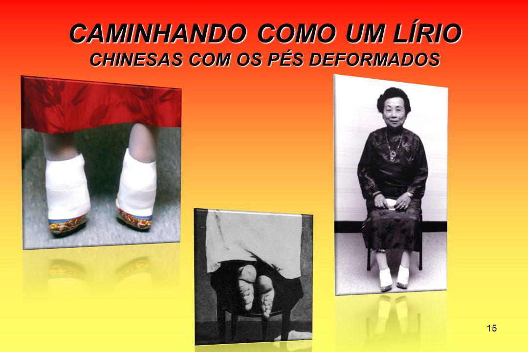 CAMINHANDO COMO UM LÍRIO CHINESAS COM OS PÉS DEFORMADOS 15