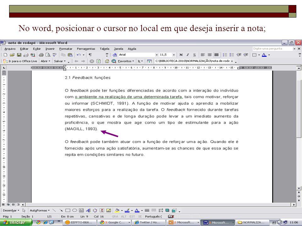 16/8/201422 No word, posicionar o cursor no local em que deseja inserir a nota;