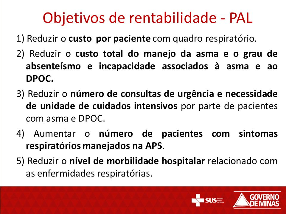 Principais resultados das experiências de países (atualmente mais de 40) PAL is likely to increase respiratory disease management in PHC setting, since it tends to decrease referral to upper health level (Bolivia, El Salvador, Guinea, Jordan, Kyrgyzstan) PAL is likely to improve the quality of the process of diagnosis of TB (Algeria, Bolivia, Morocco, South-Africa, Syria, Tunisia) PAL is likely to improve TB case detection among respiratory patients in PHC (adj.