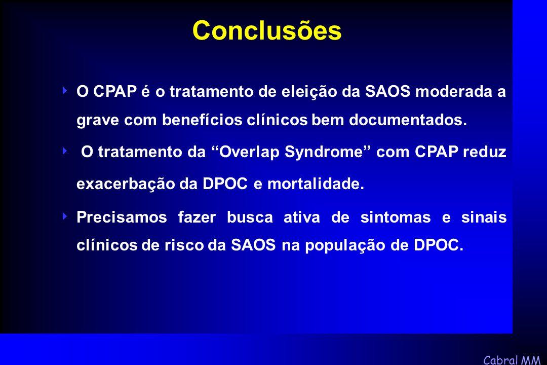 """Cabral MM  O CPAP é o tratamento de eleição da SAOS moderada a grave com benefícios clínicos bem documentados.  O tratamento da """"Overlap Syndrome"""" c"""