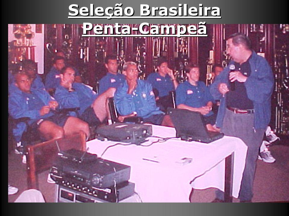 Seleção Brasileira Penta-Campeã Seleção Brasileira Penta-Campeã