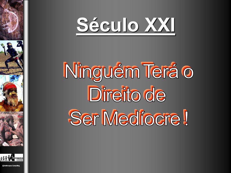©Anthropos Consulting Século XXI