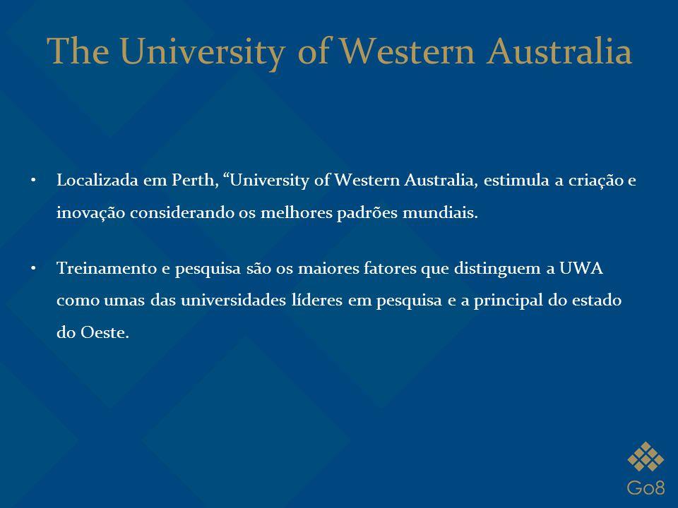 """Localizada em Perth, """"University of Western Australia, estimula a criação e inovação considerando os melhores padrões mundiais. Treinamento e pesquisa"""