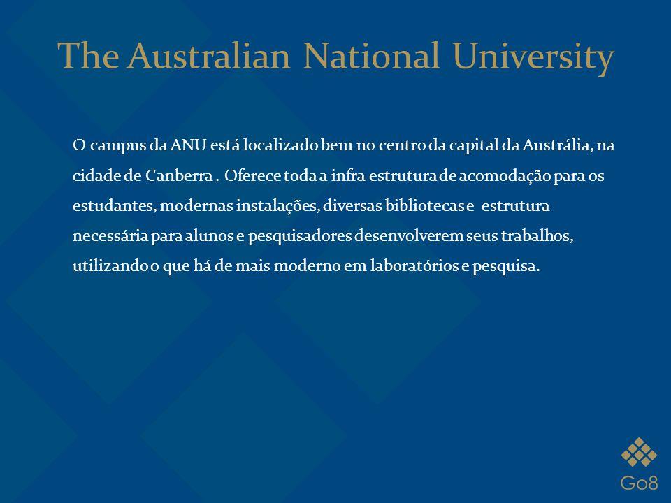 O campus da ANU está localizado bem no centro da capital da Austrália, na cidade de Canberra. Oferece toda a infra estrutura de acomodação para os est